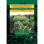 Environmental Risk Assessment of Genetically Modified Organisms: v.I by A. Hilbeck