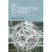 An Alternative Internet by Chris Atton