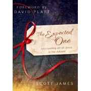 The Expected One by Scott James