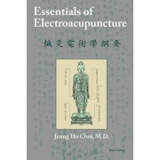Essentials of Electroacupuncture Third Edition