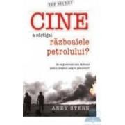 Cine a castigat razboaiele petrolului - Andy Stern