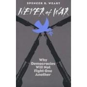 Never at War by Spencer R. Weart