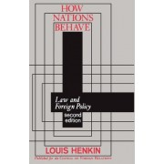 How Nations Behave by Louis Henkin