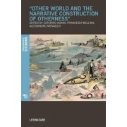 Other World and the Narrative Construction of Otherness by Esterino Adami