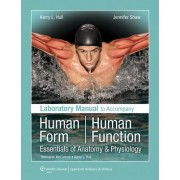 Laboratory Manual to Accompany Human Form, Human Function by Kerry L. Hull