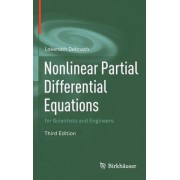 Nonlinear Partial Differential Equations for Scientists and Engineers by Lokenath Debnath