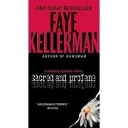 Sacred and Profane by Faye Kellerman