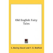 Old English Fairy Tales by Sabine Baring-Gould