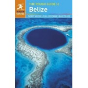 The Rough Guide to Belize by Rough Guides