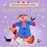 The Scarecrows Secret by Heather Amery