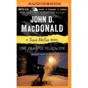 One Fearful Yellow Eye by John D MacDonald