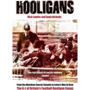 Hooligans: A-L of British Football Gangs v. 1 by Nick Lowles