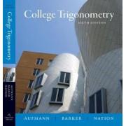College Trigonometry by Richard N. Aufmann