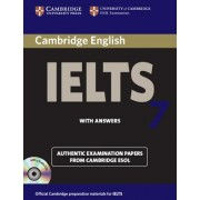 Cambridge IELTS 7: Official Examination Papers from University of Cambridge ESOL Examinations [With 2 CDs and Answer Key]