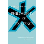 Philosophy of Existence by Karl Jaspers