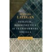 Teologie hermeneutica si transformare sociala. Cazul Africii de Sud - Bernard Lategan