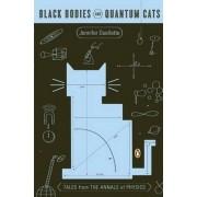 Black Bodies and Quantum Cats by Jennifer Ouellette