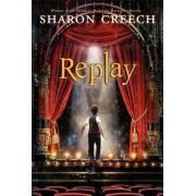 Replay by Sharon Creech