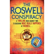 The Roswell Conspiracy: v. 3 by Boyd Morrison