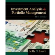 Investment Analysis and Portfolio Management (with Thomson One - Business School Edition and Stock-Trak Coupon) by Frank K Reilly