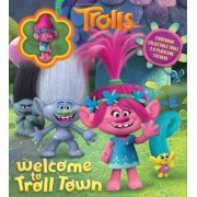 DreamWorks Trolls: Welcome to Troll Town by Tbd