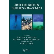 Artificial Reefs in Fisheries Management by Stephen A. Bortone