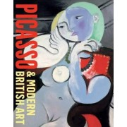 Picasso and Modern British Art by James Beechey