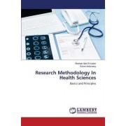 Research Methodology in Health Sciences by Abd El-Kader Shehab