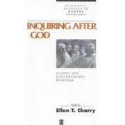 Inquiring After God by Ellen Charry