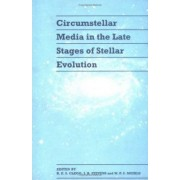Circumstellar Media in Late Stages of Stellar Evolution by R. E. S. Clegg