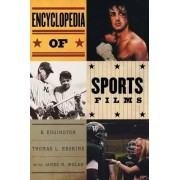 Encyclopedia of Sports Films by K. Edgington