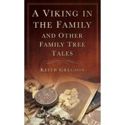 A Viking in the Family by Keith Gregson