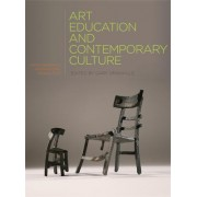 Art Education and Contemporary Culture by Gary Granville