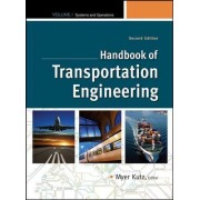 Handbook of Transportation Engineering: v. 1 by Myer Kutz