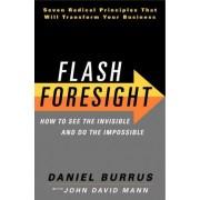 Flash Foresight by Daniel Burrus