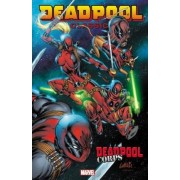 Deadpool Classic: Deadpool Corps Volume 12 by Rob Liefeld