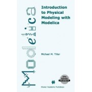Introduction to Physical Modeling with Modelica by Michael Tiller