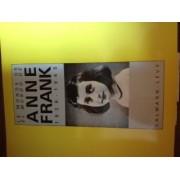 Le Monde D'anne Franck / Anne Franck In The World