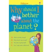 Why Should I Bother About the Planet? by Sue Meredith