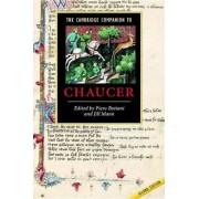 The Cambridge Companion to Chaucer by Piero Boitani