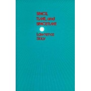 Space, Time and Spacetime by Lawrence Sklar