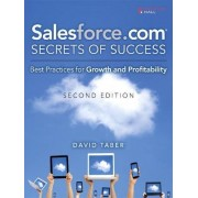 Salesforce.Com Secrets of Success by David Taber