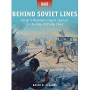Behind Soviet Lines by David R. Higgins