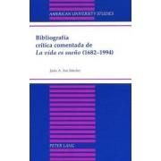 Bibliografia Critica Comentada de la Vida es Sueno (1682-1994) by Jesaus A. Ara Saanchez