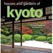 Houses and Gardens of Kyoto by Akihiko Seki