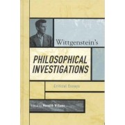 Wittgenstein's Philosophical Investigations by Meredith Williams