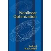 Nonlinear Optimization by Andrzej Ruszczynski