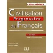 Civilisation Progressive Du Francais - Nouvelle Edition by Collective