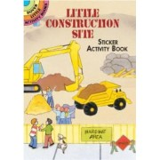 Little Construction Site Sticker Activity Book by Cathy Beylon