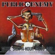 Public Enemy - Muse Sick- N- Hour Mess Age (0731452336224) (1 CD)